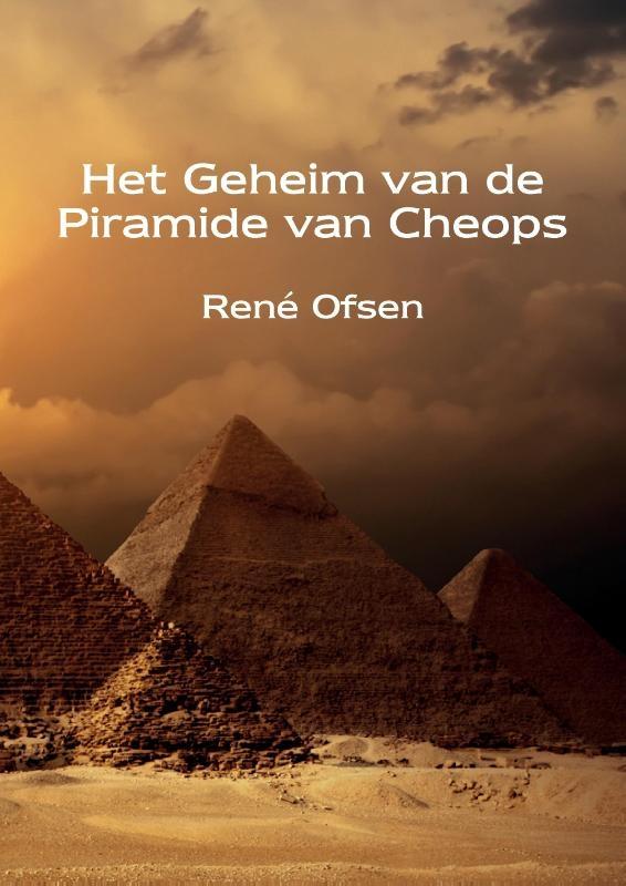 René Ofsen,Het Geheim van de Piramide van Cheops