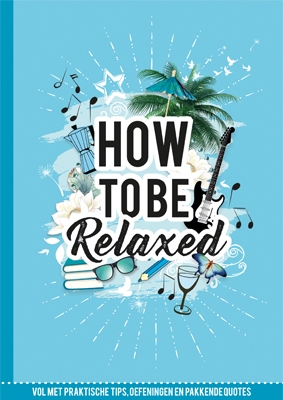 Marielle Borgart,How to be relaxed