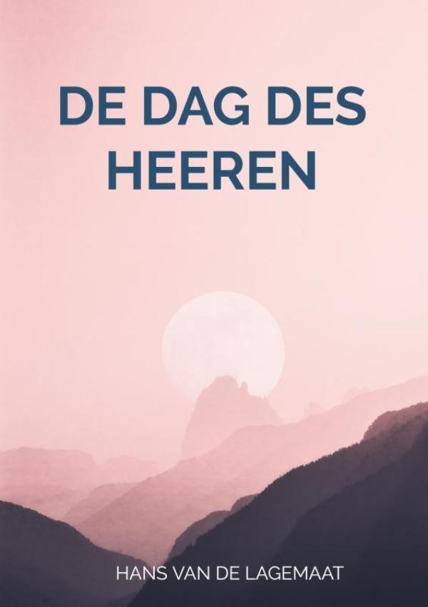 Hans Van de Lagemaat,De dag des HEEREN