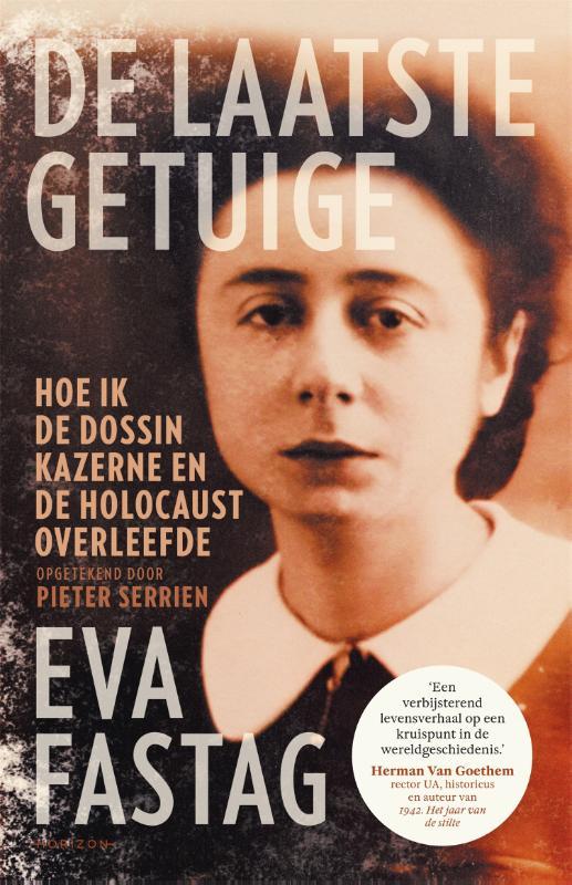 Eva Fastag, Pieter Serrien,De laatste getuige