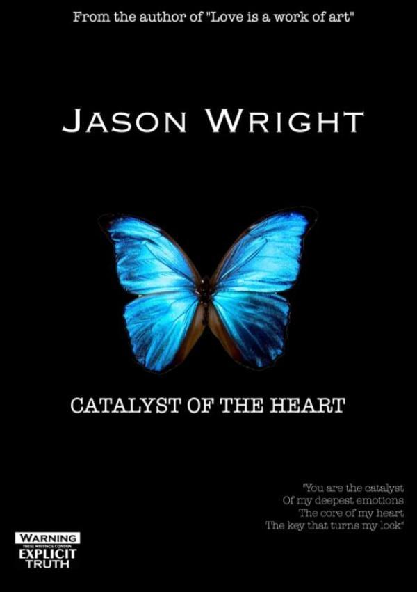 Jason Wright,Catalyst Of The Heart