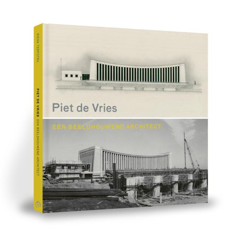 Rienk Terpstra,Piet de Vries, een beeldhouwend architect