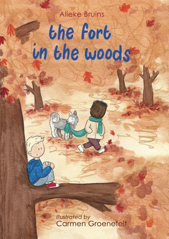 Alieke Bruins,The fort in the woods