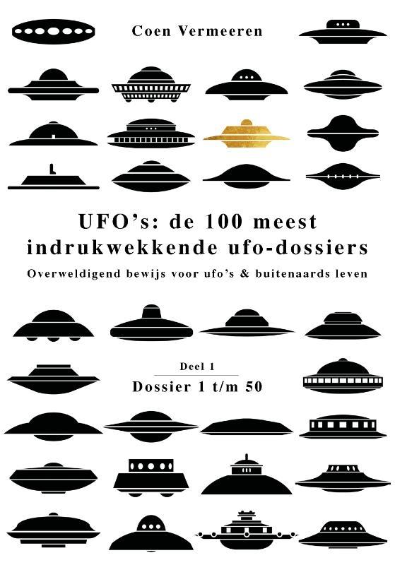 Coen Vermeeren,UFO's: de 100 meest indrukwekkende ufo-dossiers
