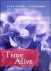 Stoddard, Alexandra,Time Alive