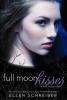 Schreiber, Ellen,Full Moon Kisses