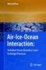 McPhee, Miles,Air-Ice-Ocean Interaction