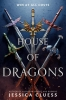 <b>Jessica Cluess</b>,The House of Dragons