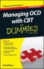 Willson, Rob,Managing OCD with CBT For Dummies®