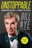 Bill Nye,Unstoppable
