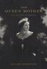 Shawcross, William,The Queen Mother