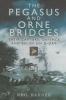 Barber, Neil,Pegasus and Orne Bridges