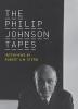 Johnson, Philip               ,  Stern, Robert A.M.,The Philip Johnson Tapes