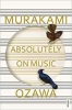 Murakami Haruki,Absolutely on Music