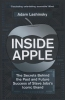 Lashinsky, Adam,Inside Apple