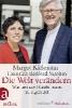 Käßmann, Margot,Die Welt ver?ndern
