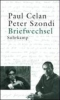 Celan, Paul,Briefwechsel Paul Celan / Peter Szondi