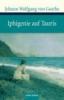 Goethe, Johann Wolfgang von,Iphigenie auf Tauris