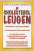 <b>W. Hartenbach</b>,De cholesterol-leugen