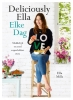 <b>Ella  Woodward</b>,Elke Dag Deliciously Ella