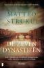Matteo Strukul,De zeven dynastie?n