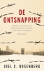 Joel C.  Rosenberg,De ontsnapping