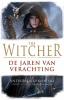 <b>Andrzej  Sapkowski</b>,The Witcher - De Jaren van Verachting (POD)