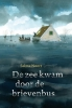 <b>Selma  Noort</b>,De zee kwam door de brievenbus