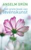 <b>Anselm  Gr&uuml;n</b>,Het grote boek van levenskunst