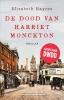 <b>Elizabeth  Haynes</b>,De dood van Harriet Monckton