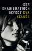 <b>Eva  Kelder</b>,Een charismatisch defect