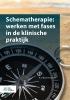 R.J.  Reubsaet,Schematherapie: werken met fases in de klinische praktijk