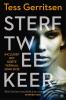 <b>Tess  Gerritsen</b>,Sterf twee keer