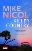Mike  Nicol,Killer Country