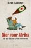 <b>Olivier van Beemen</b>,Bier voor Afrika