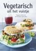 Clarissa  Sehn, Florian  Sehn,Vegetarisch uit het vuistje