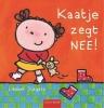 <b>Liesbet  Slegers</b>,Kaatje zegt nee!