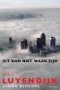 <b>Joris Luyendijk</b>,Dit kan niet waar zijn