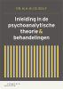 M.H.M. de Wolf,Inleiding in de psychoanalytische theorie en behandelingen