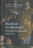 <b>Tom  Gribnau, Pim  Boer, Leo  Nellissen, Paul  Begheyn</b>,Martiaal en theatraal