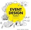 <b>Roel  Frissen, Ruud  Janssen, Dennis  Luijer</b>,Event Design Handbook