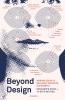 Renate Boere,Beyond Design