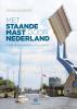 <b>Frank  Koorneef</b>,Met staande mast door Nederland
