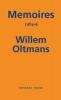 <b>Willem  Oltmans</b>,Memoires Willem Oltmans Memoires 1984-B