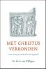 <b>M.A. van Willigen</b>,Met Christus verbonden
