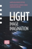 Light, image, imagination,the spectrum beyond reality and illusion