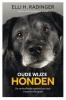 <b>Elli H.  Radinger</b>,Oude wijze honden