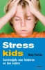 <b>Wendy  Peerlings</b>,Stresskids (POD)