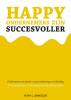<b>Ruth L.  Sinkeler</b>,Happy ondernemers zijn succesvoller
