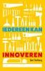 <b>Bart  Stofberg</b>,Iedereen kan innoveren